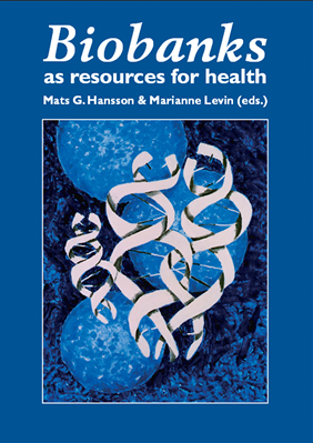 Biobanks as resources for health, Hansson & Levin